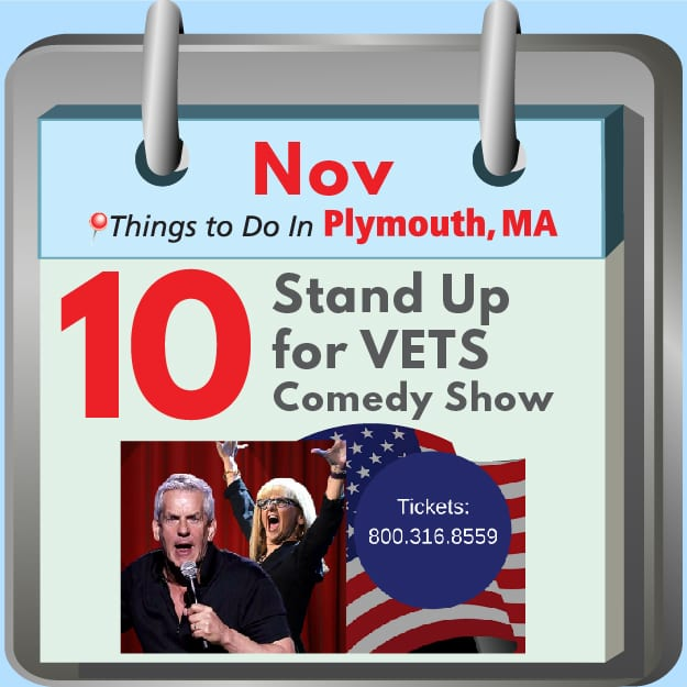 Plymouth MA Things to Do: Stand Up for Vets Comedy Show
